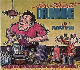 Patrick Byrne: Instant Drumming http://www.musicroom.com