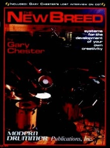 THE NEW BREED by Gary Chester (Modern Drummer Publications)