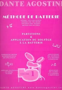 Agostini, Dante: Methode De Batterie - Studies For The Drums - Solfege Batterie Volume 1 http://www.musicroom.com